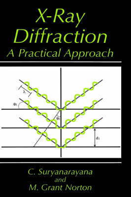 X-Ray Diffraction: A Practical Approach (Hardback)