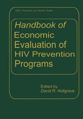 Handbook of Economic Evaluation of HIV Prevention Programs - Aids Prevention and Mental Health (Hardback)