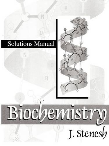 Biochemistry Biochemistry: Solutions Manual (Paperback)