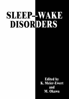 Sleep-Wake Disorders (Hardback)
