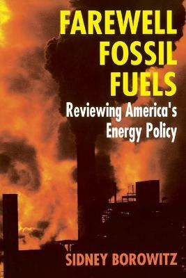 Farewell Fossil Fuels (Paperback)