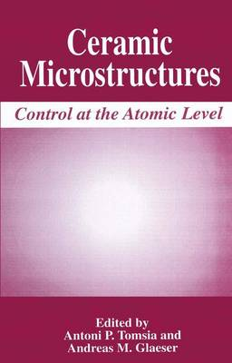 Ceramic Microstructures: Control at the Atomic Level (Paperback)