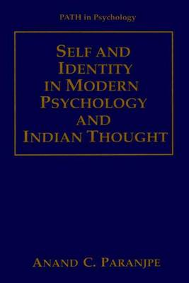 Self and Identity in Modern Psychology and Indian Thought - Path in Psychology (Hardback)