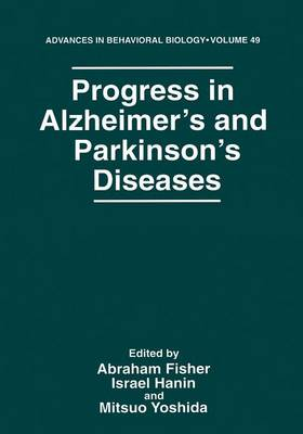 Progress in Alzheimer's and Parkinson's Diseases - Advances in Behavioral Biology 49 (Paperback)