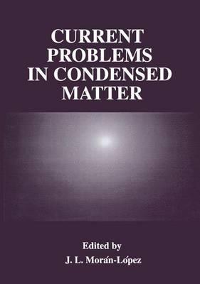 Current Problems in Condensed Matter (Hardback)