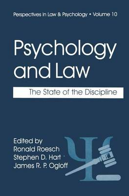 Psychology and Law: The State of the Discipline - Perspectives in Law & Psychology 10 (Paperback)