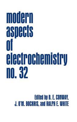 Modern Aspects of Electrochemistry - Modern Aspects of Electrochemistry 32 (Hardback)