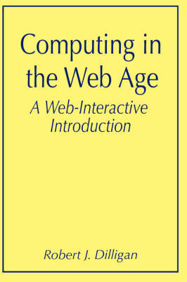 Computing in the Web Age: A Web-Interactive Introduction (Paperback)