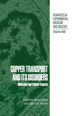 Copper Transport and Its Disorders: Molecular and Cellular Aspects - Advances in Experimental Medicine and Biology 448 (Hardback)