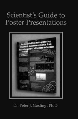 Scientist's Guide to Poster Presentations (Hardback)