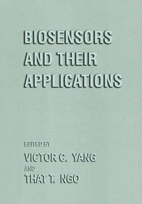 Biosensors and Their Applications (Hardback)