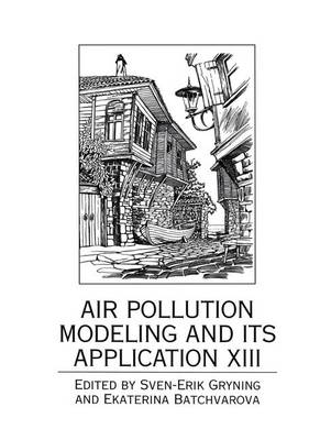 Air Pollution Modeling and Its Application XIII (Paperback)