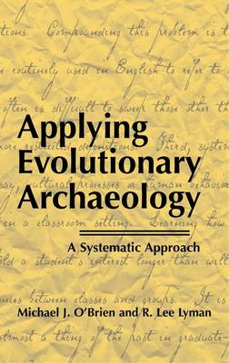 Applying Evolutionary Archaeology: A Systematic Approach (Paperback)