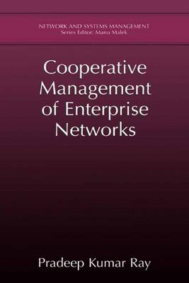 Cooperative Management of Enterprise Networks - Network and Systems Management (Hardback)