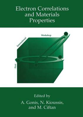 Electron Correlations and Materials Properties (Hardback)