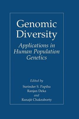 Genomic Diversity: Applications in Human Population Genetics (Hardback)