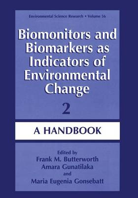 Biomonitors and Biomarkers as Indicators of Environmental Change 2: A Handbook - Environmental Science Research 56 (Paperback)