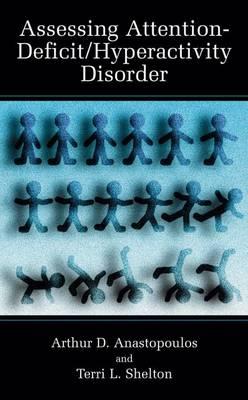 Assessing Attention-Deficit/Hyperactivity Disorder - Topics in Social Psychiatry (Hardback)