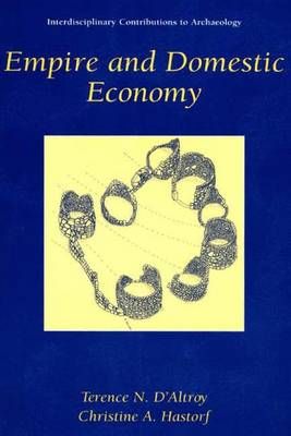 Empire and Domestic Economy - Interdisciplinary Contributions to Archaeology (Hardback)