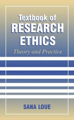 Textbook of Research Ethics: Theory and Practice (Hardback)