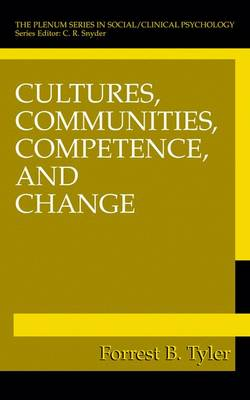 Cultures, Communities, Competence, and Change - The Springer Series in Social Clinical Psychology (Hardback)