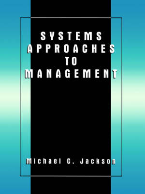 Systems Approaches to Management (Paperback)