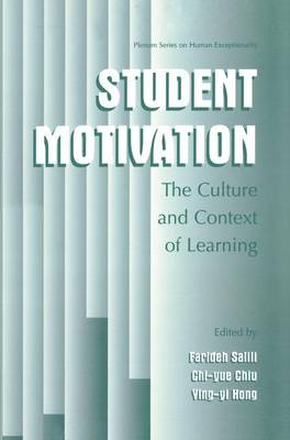 Student Motivation: The Culture and Context of Learning - The Springer Series on Human Exceptionality (Hardback)