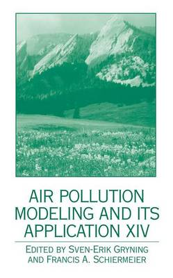 Air Pollution Modeling and its Application XIV (Hardback)