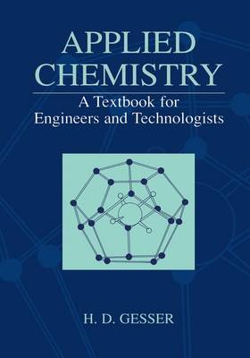 Applied Chemistry: A Textbook for Engineers and Technologists (Hardback)