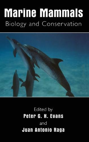 Marine Mammals: Biology and Conservation (Hardback)