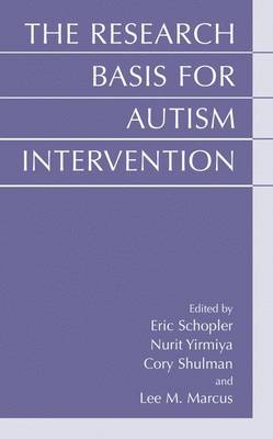 The Research Basis for Autism Intervention (Hardback)