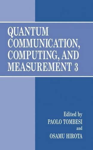 Quantum Communication, Computing, and Measurement 3 (Hardback)