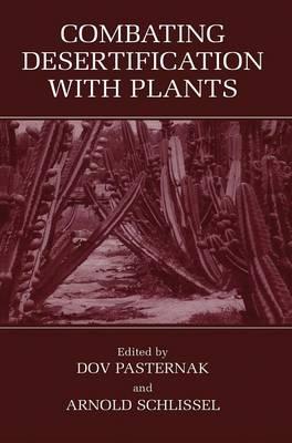 Combating Desertification with Plants (Hardback)