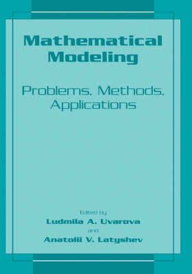 Mathematical Modeling: Problems, Methods, Applications (Hardback)