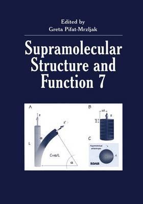 Supramolecular Structure and Function 7 (Hardback)