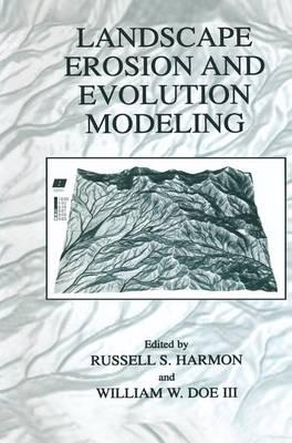 Landscape Erosion and Evolution Modeling (Hardback)