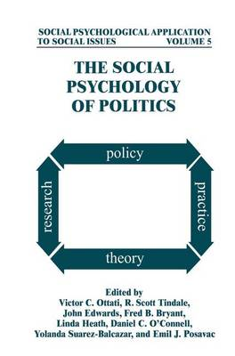 The Social Psychology of Politics - Social Psychological Applications To Social Issues (Hardback)