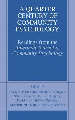 A Quarter Century of Community Psychology: Readings from the American Journal of Community Psychology (Hardback)