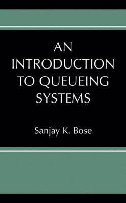 An Introduction to Queueing Systems (Hardback)