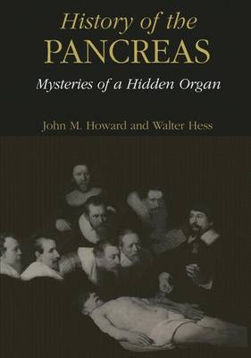 History of the Pancreas: Mysteries of a Hidden Organ (Hardback)