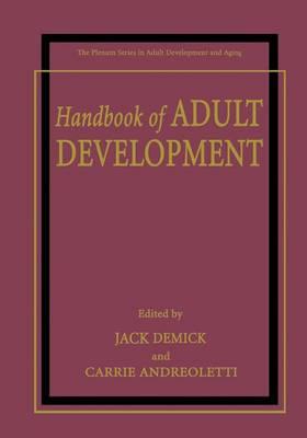 Handbook of Adult Development - The Springer Series in Adult Development and Aging (Hardback)