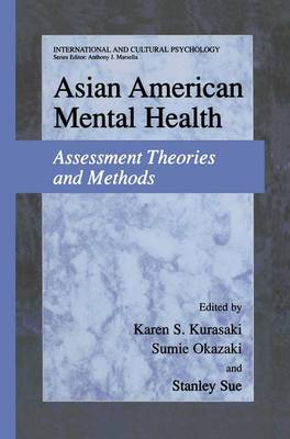 Asian American Mental Health: Assessment Theories and Methods - International and Cultural Psychology (Hardback)