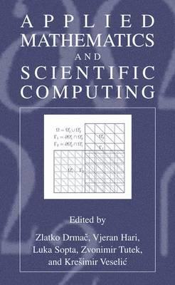 Applied Mathematics and Scientific Computing (Hardback)