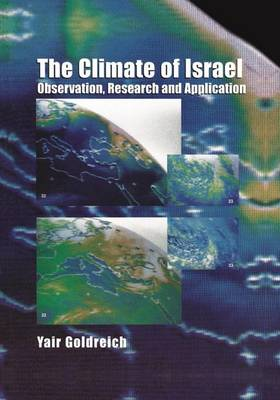 The Climate of Israel: Observation, Research and Application (Hardback)