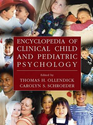Encyclopedia of Clinical Child and Pediatric Psychology (Hardback)
