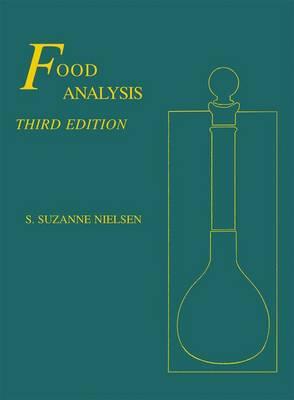 Food Analysis - Food Science Text Series (Hardback)