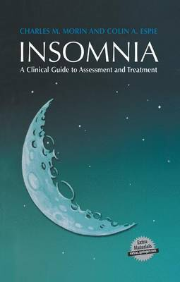 Insomnia: A Clinical Guide to Assessment and Treatment (Hardback)