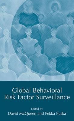 Global Behavioral Risk Factor Surveillance (Hardback)