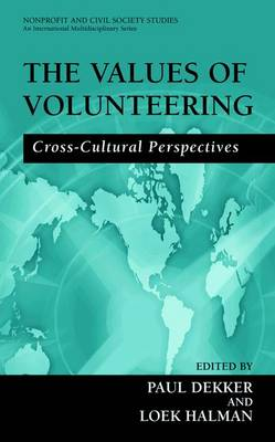 The Values of Volunteering: Cross-Cultural Perspectives - Nonprofit and Civil Society Studies (Paperback)