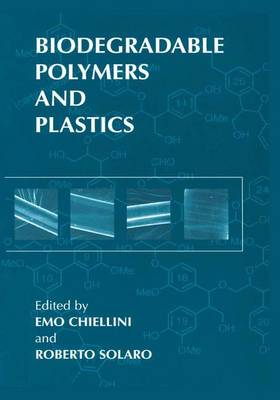 Biodegradable Polymers and Plastics (Hardback)
